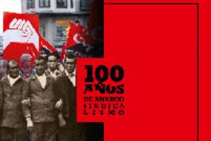 100 años de anarcosindicalismo [Libro-Catálogo]