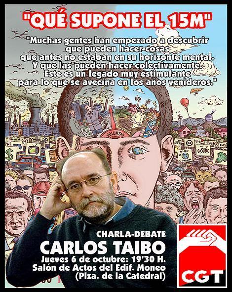 Murcia: Charla-debate: «¿Qué supone el 15M?» con Carlos Taibo