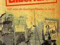 Libro y Documental «Memòria Llibertària: 100 anys de moviment llibertari a Lleida»