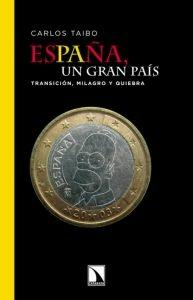 Entrevista a Carlos Taibo sobre «España, un gran país. Transición, milagro y quiebra»