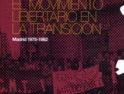 Ateneo La Idea, Madrid: «El Movimiento Libertario en la Transición» con Gonzalo Wilhelmi
