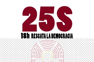 Carta abierta a la ciudadanía: El 25-S, a rodear el Congreso