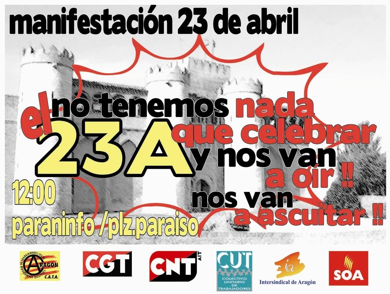 Manifestación 23 de Abril: nada que celebrar
