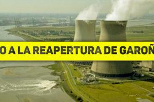 Contra la reapertura de Garoña y contra la ampliación de la vida del parque nuclear