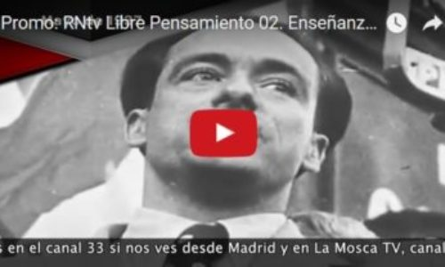 Promo: RNtv Libre Pensamiento 02. Enseñanzas vivas de mayo de 1937