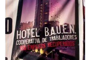 Argentina: ¡No a la expulsión de trabajadoras y trabajadores del hotel Bauen!