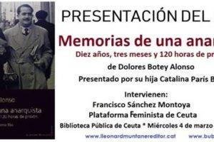 En Ceuta, presentacion del libro: «Memorias de una anarquista. Diez años, tres meses y 120 horas de prisión»