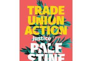 Los sindicatos palestinos hacen un llamamiento a las organizaciones sindicales internacionales para una acción inmediata y urgente