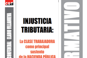 Boletín nº 168: 'Injusticia Tributaria'. La ClaseTrabajadora como principal sustento de la Hacienda Pública