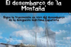 Bienvenidas Zapatistas   Transmisión en directo desde Vigo del desembarco Zapatista