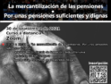 Formación: La mercantilización de las pensiones. Por unas pensiones suficientes y digas – 30 sep.