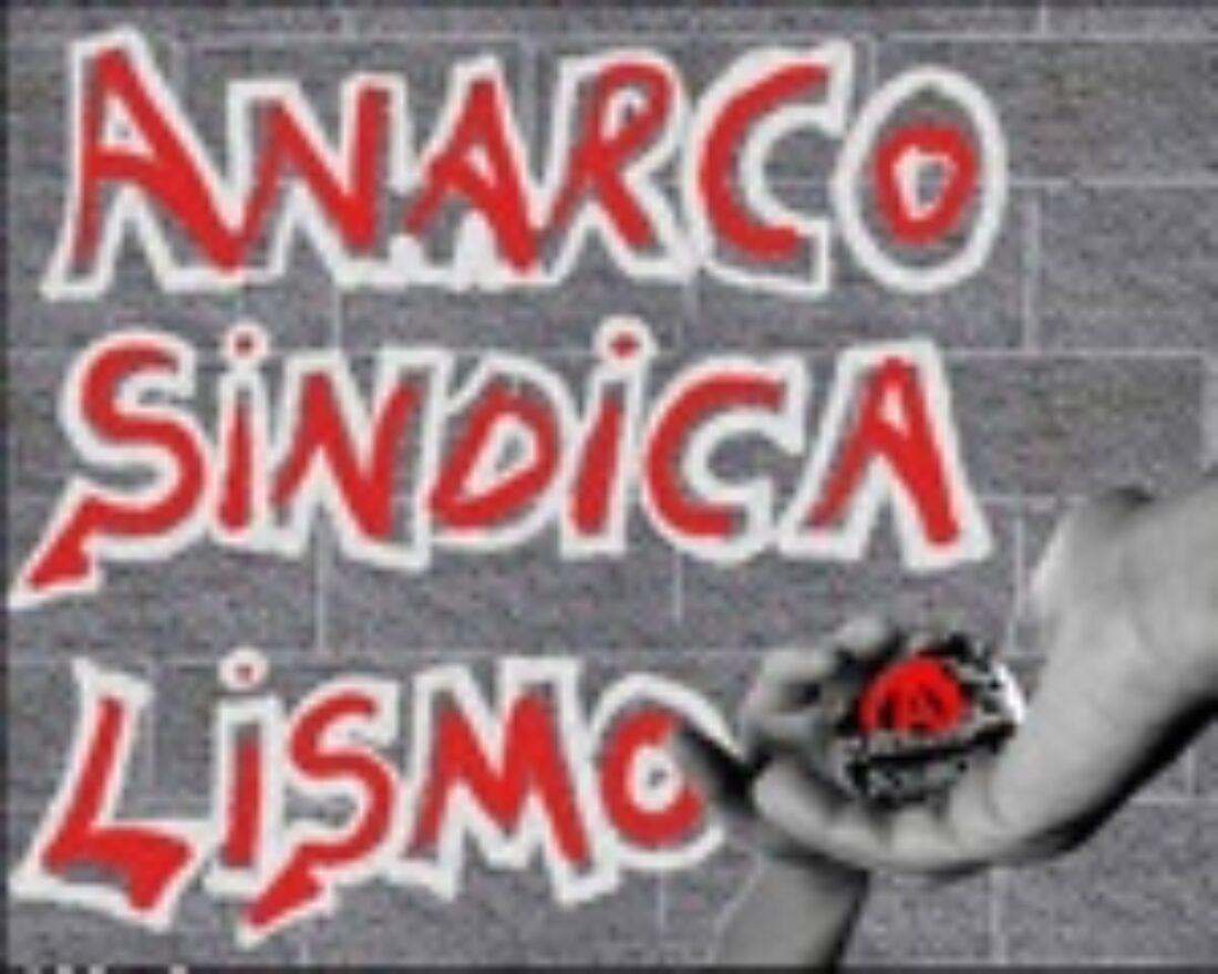 22 al 30 de marzo, Zaragoza: El Anarcosindicalismo y la Acción Social